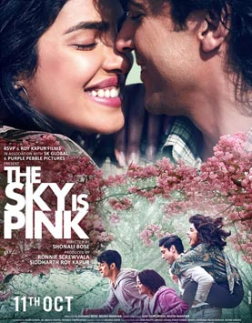 The Sky Is Pink Movie - Songs, Singers, Lyrics, Music Director, Song  Writer, Music Composer, Video Song | infoflick.com